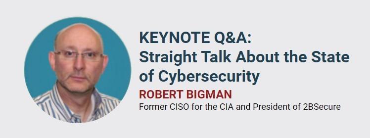 Robert Bigman, Former CISO for the CIA
